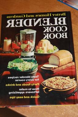Better Homes and Gardens Blender Cook Book Quick and Easy Ti
