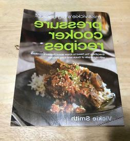 Big Book of Pressure Cooker Recipes by Vickie Smith  2008