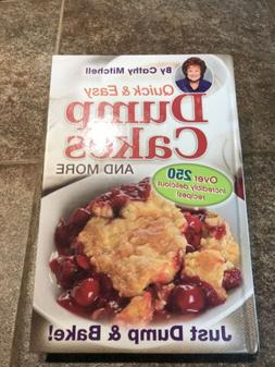 NEW! Quick And Easy Dump Cakes & More by Cook Book Cathy Mit