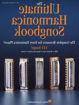 The Ultimate Harmonica Songbook The Complete Resource Book N
